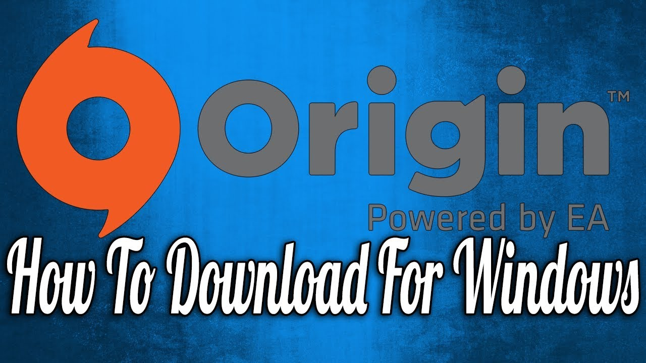 How To Download Origin For Windows Youtube