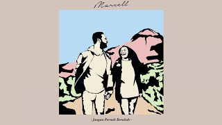 Marcell - Jangan Pernah Berubah (Official Audio)