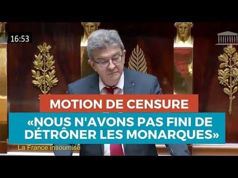MOTION DE CENSURE : «Nous navons pas fini de détrôner les monarques»