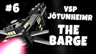 VSP - Jötunheimr #6 - The Barge