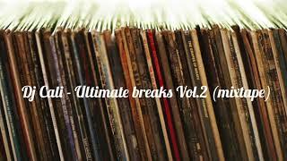 Dj Cali - Ultimate breaks vol.2 (mixtape) / Top rock music 2018