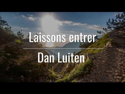 Laissons entrer - Dan Luiten