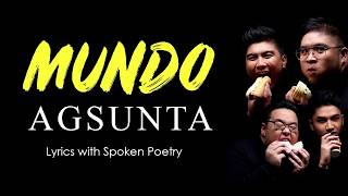 Mundo - Agsunta with spoken poetry lyrics