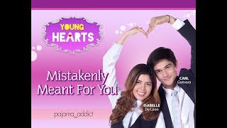 Young Hearts Presents: Mistakenly Meant For You EP01