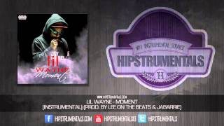Lil Wayne - Moment [Instrumental] (Prod. By Lee On The Beats & Jabarrie) + DOWNLOAD LINK