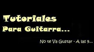 Tutorial  de Guitarra: No Te Va Gustar - A las 9