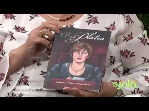 Ojalá   Cita Cultural   Carmen Heredia de Guerrero   16-1-18   Canal 4RD