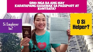 SINO NGA BA ANG MAY KARAPATANG HAHAWAK SA PASSPORT AT KONTRATA || TIPS + SHOUT-OUTS