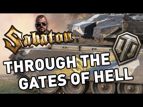World of Tanks    Through the Gates of Hell...