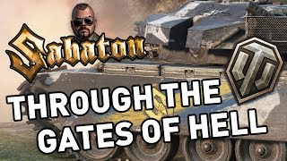 World of Tanks || Through the Gates of Hell...