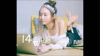 Stay Home with Me 14 Days -Day 3