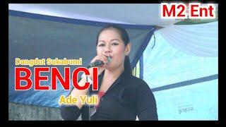 Gambar cover BENCI - Dangdut Sukabumi (Ade Yuli)