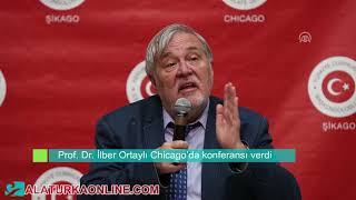 Prof.  Dr. İlber Ortaylı Chicago'da konferansı verdi