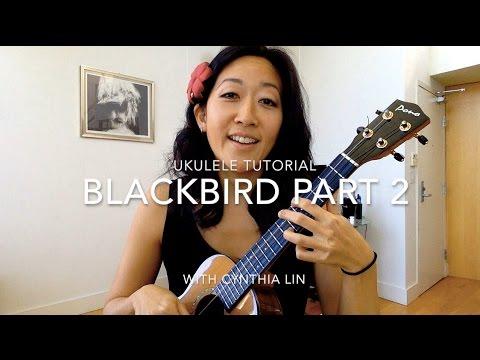 Blackbird Part 2 // Beatles Ukulele Tutorial