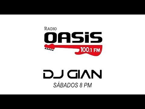 DJ GIAN - RADIO OASIS MIX 39 (Rock and Pop Español - Ingles 80 y 90)