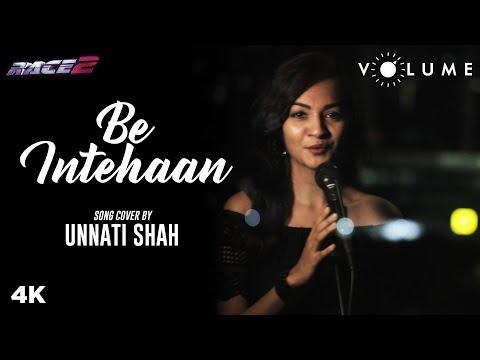 Be Intehaan Song Cover By Unnati Shah   Race 2   Unplugged Cover Song   Bollywood Unplugged Songs