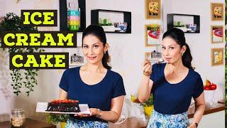 Ice cream cake I How to make ice-cream cake I Amazing ice cream cake I Meghna's Food Magic