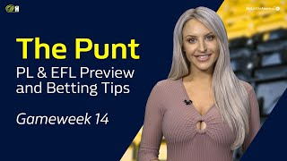 Ep.17 The Punt   Premier League And Efl Preview And Betting Tips