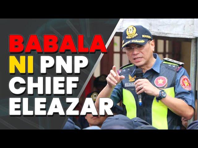 Babala ni PNP chief Gen. Eleazar sa mga pasaway sa gitna ng pandemya