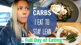 What Carbs I Eat To Stay Lean | Getting Organised