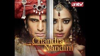 Chandra Nandini 26 Februari 2018 Hari Senin  | Episode 55