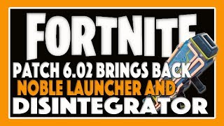 "Fortnite - France Save the World Patch 6.02 ""Noble Launcher et Vindertech Disintegrator sont de retour!!!"""