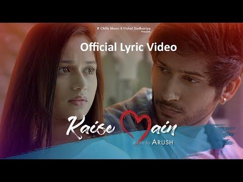 Kaise Main l Official Lyric Video   Jannat Zubair   Namish Taneja   Arush   Mohd Kalam