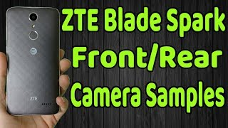 ZTE Blade Spark Picture Samples Front and Rear Cameras