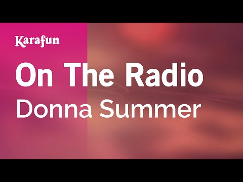 Karaoke On The Radio - Donna Summer *
