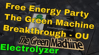 Free Energy Party - The Green Machine Breakthrough - TEASER