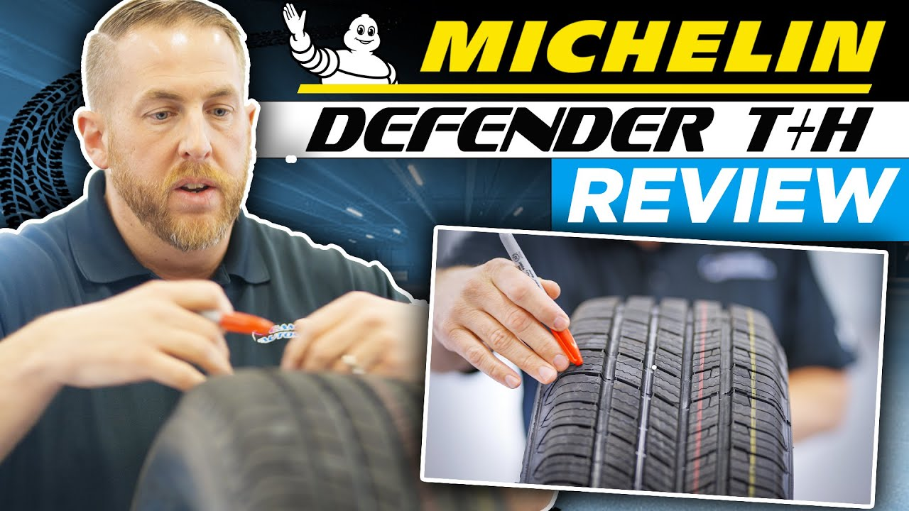 michelin defender t h review try it watch it or trash it