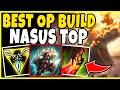 100% THE MOST BROKEN NASUS BUILD IN SEASON 10! BEST RUNES AND BUILD! (INFORMATIVE) league of Legends