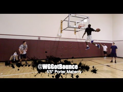 """5'5 Porter """"Whats Gravity?!"""" Maberry Dunk Mix 2013"""