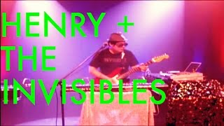 Henry + the Invisibles
