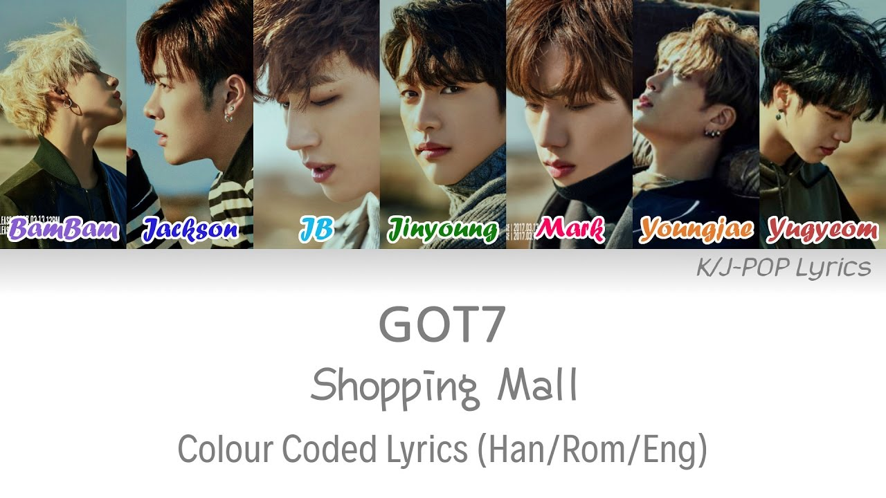 GOT7 (갓세븐) - Shopping Mall Colour Coded Lyrics (Han/Rom/Eng)