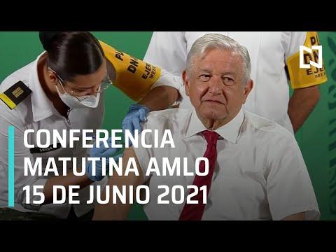 AMLO Conferencia Hoy / 15 de Junio 2021