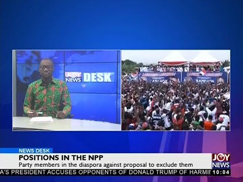 Positions in the NPP - News Desk on Joy News (15-12-17)