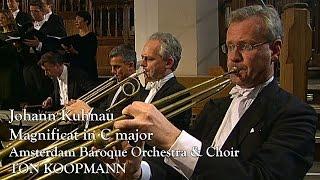 Johann Kuhnau: Magnificat in C major (Ton Koopmann, Amsterdam Baroque Orchestra)