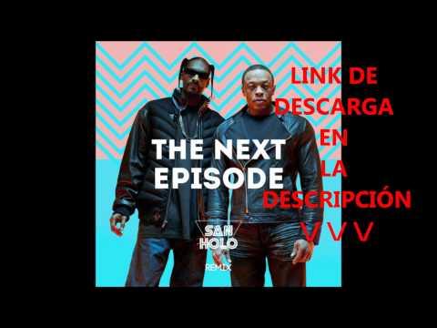 Dr. Dre - The Next Episode (San Holo Remix) Descarga-Download