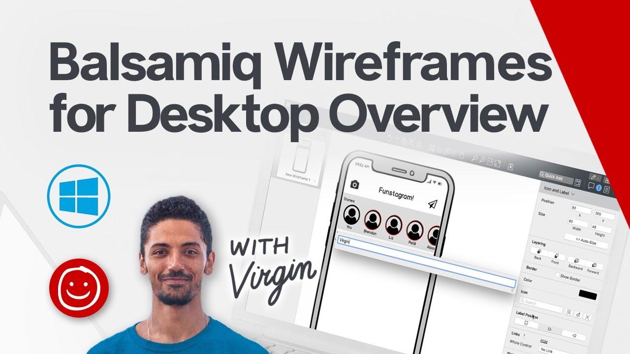 Balsamiq Wireframes for Desktop Overview (Windows)