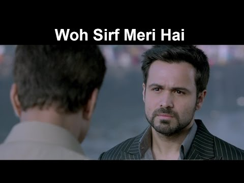Fox Star Quickies - Hamari Adhuri Kahaani - Woh Sirf Meri Hai