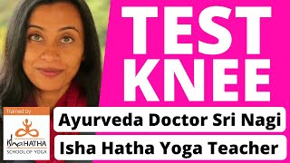 How to know if your Knee Joint needs treatment or no? A test from Dr. Sri Nagi