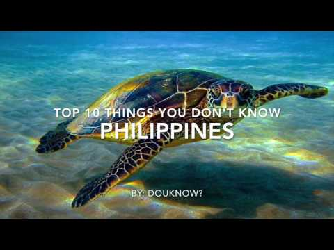 10 Things You Don't Know about The Pearl of the Orient Seas (Philippines)