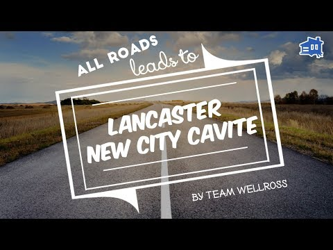 Road to Lancaster New City Cavite