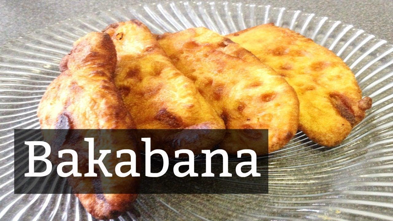 Recipe: How To Make Bakabana | CWF - YouTube
