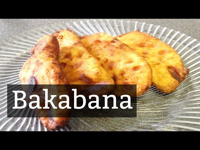 Recipe: How To Make Bakabana | CWF