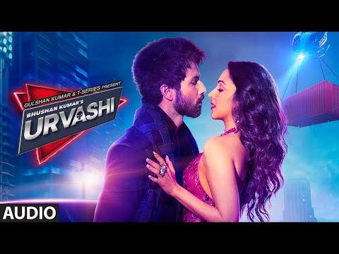 Urvashi Full Audio | Shahid Kapoor | Kiara Advani | Yo Yo Honey Singh | Bhushan Kumar |DirectorGifty Mp3