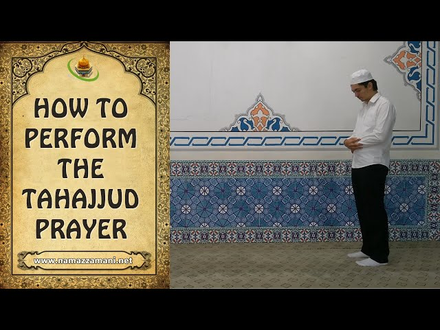 How to Perform the Tahajjud Prayer (The Night Prayer)