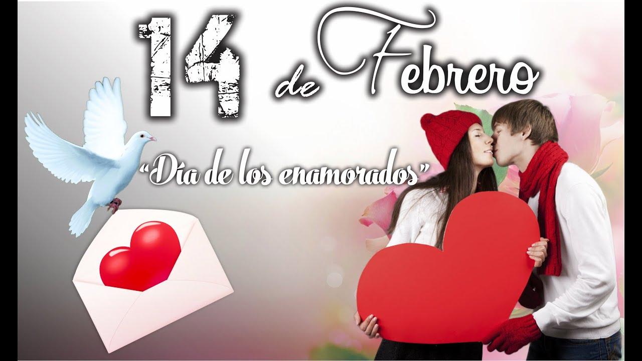 14 de febrero Dia de los enamorados Feliz dia san valentin Frases de amor para san valentin