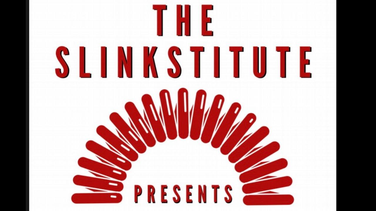 The Slinkstitute Presents: Episode 2